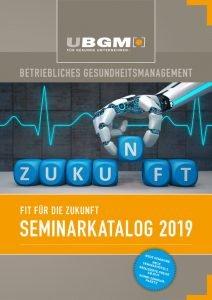 thumbnail of UBGM-SeminarKatalog-2019_Betriebliches-Gesundheitsmanagement